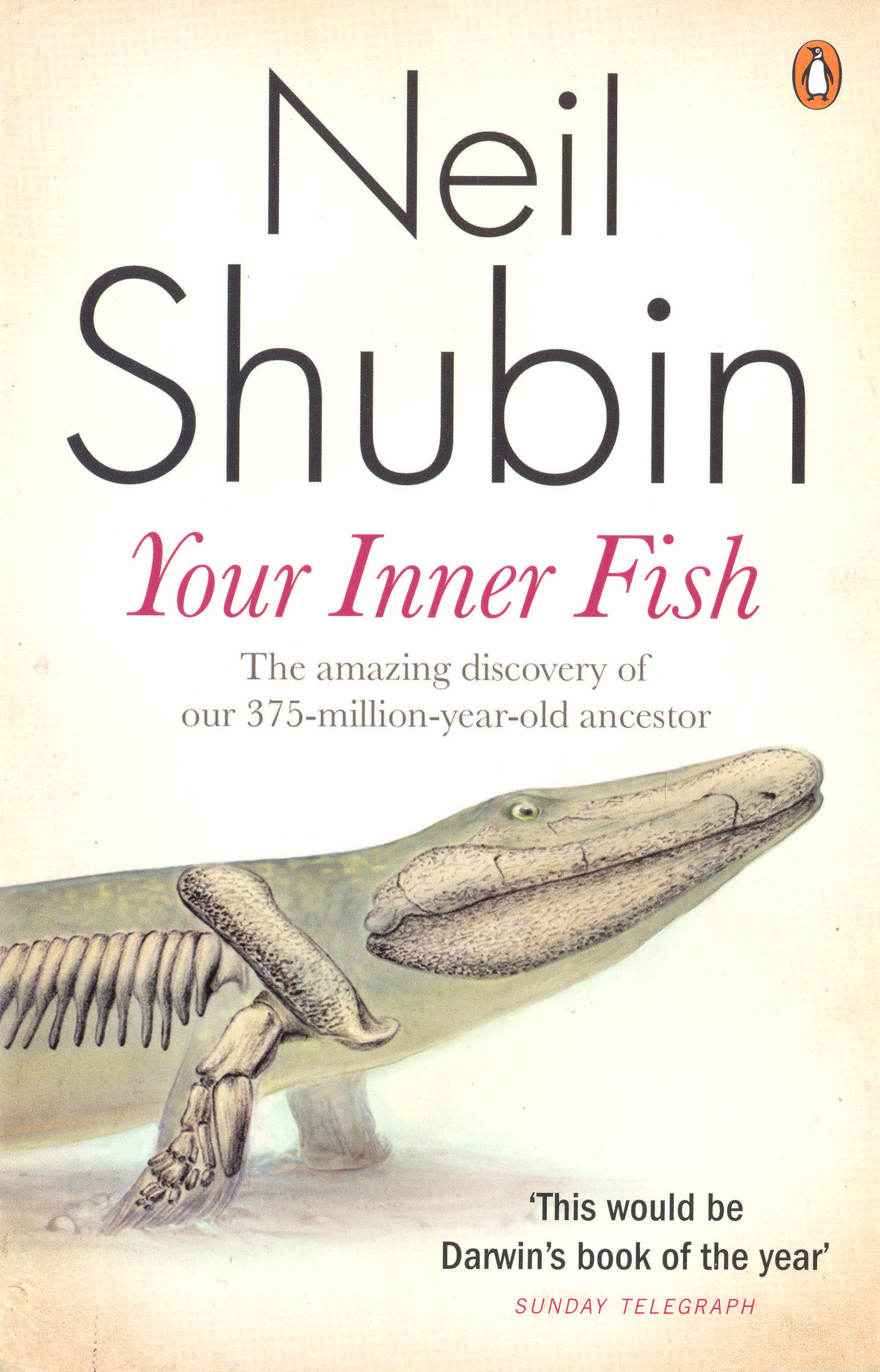 your inner fish neil shubin Neil shubin is the author of your inner fish (397 avg rating, 17535 ratings, 1205 reviews, published 2008), the universe within (384 avg rating, 2015 r.