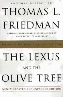the-lexus-and-the-olive-tree-understanding-globalization