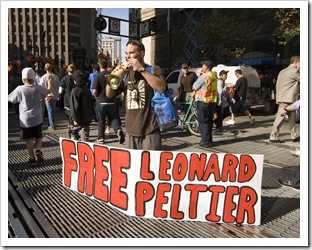 Free Leonard Peltier (whoever the hell that is...)